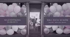 Neueröffnung Waxing Studio Berlin Brunnenstrasse